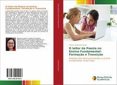 O leitor de Poesia no Ensino Fundamental: Formação e Transição