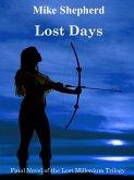 Lost Days: Final Novel of the Lost Millenium Trilogy (eBook, ePUB)