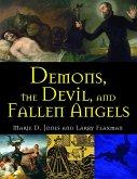 Demons, the Devil, and Fallen Angels (eBook, ePUB)