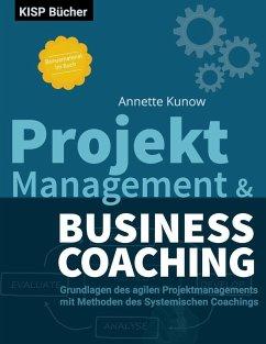 Projektmanagement & Business Coaching (eBook, ePUB)