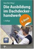 Die Ausbildung im Dachdeckerhandwerk (eBook, PDF)