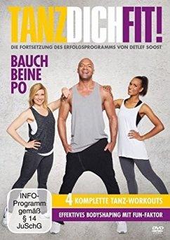 Tanz Dich fit! - Bauch Beine Po - Soost,Detlef D!