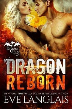 Dragon Reborn (Dragon Point, #5) (eBook, ePUB)