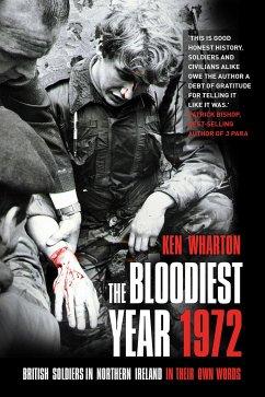 The Bloodiest Year 1972 - Wharton, Ken