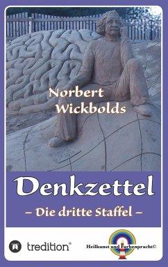 Norbert Wickbolds Denkzettel 3