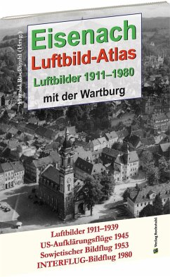 EISENACH - Luftbild-Atlas - 1911-1980