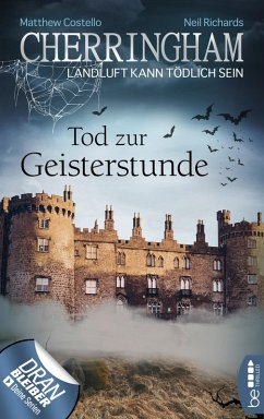 Tod zur Geisterstunde / Cherringham Bd.27 (eBook, ePUB) - Richards, Neil; Costello, Matthew