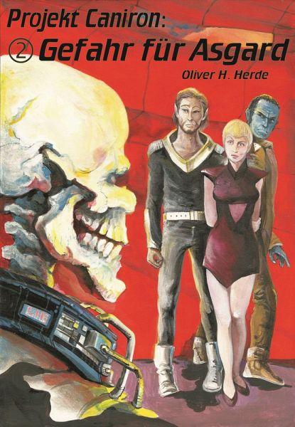 Gefahr für Asgard (eBook, ePUB) - Herde, Oliver H.