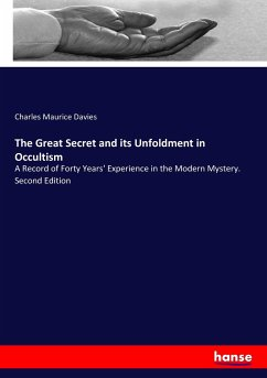 The Great Secret and its Unfoldment in Occultism