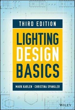 Lighting Design Basics - Karlen, Mark;Spangler, Christina;Benya, James R.