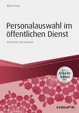 Personalauswahl im öffentlichen Dienst - inkl. Arbeitshilfen online (eBook, ePUB)