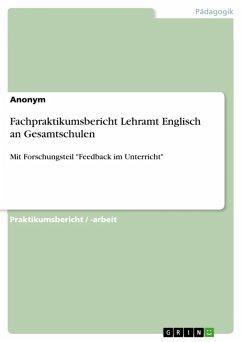 Fachpraktikumsbericht Lehramt Englisch an Gesamtschulen (eBook, PDF)