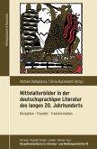 Mittelalterbilder in der deutschsprachigen Literatur des 20. Jahrhunderts