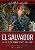 El Salvador: Dance of the Death Squads, 1980-1992