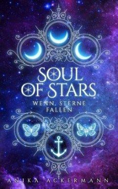 Soul of Stars - Ackermann, Anika