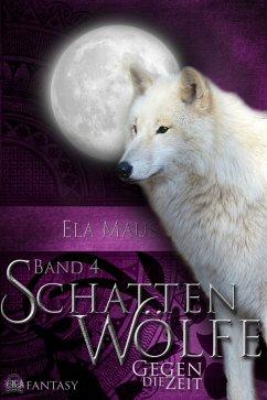 Schattenwölfe IV (eBook, ePUB)