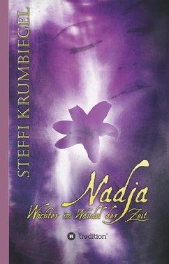Nadja - Wächter im Wandel der Zeit