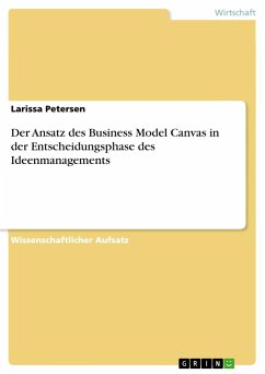 Der Ansatz des Business Model Canvas in der Entscheidungsphase des Ideenmanagements