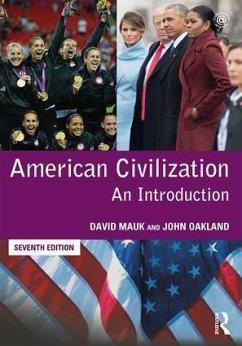 American Civilization - Mauk, David;Oakland, John
