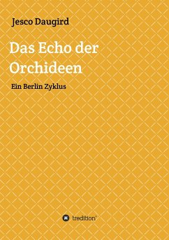 Das Echo der Orchideen