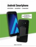 Android Smartphone einrichten - verstehen - anwenden