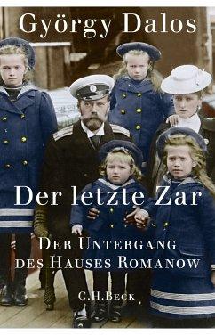 Der letzte Zar (eBook, ePUB) - Dalos, György