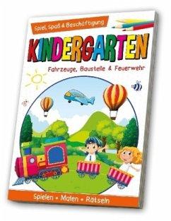 Kindergarten - Fahrzeuge, Baustelle & Feuerwehr