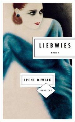 Liebwies (eBook, ePUB) - Diwiak, Irene