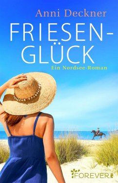 Friesenglück (eBook, ePUB) - Deckner, Anni