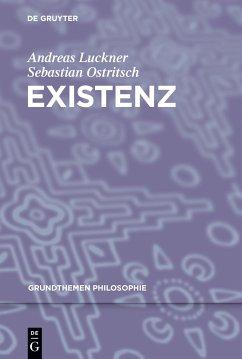 Existenz - Luckner, Andreas; Ostritsch, Sebastian