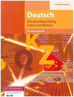 Berufsreifeprüfung Deutsch - Erarbeitungsteil - Haftner, Gabriele
