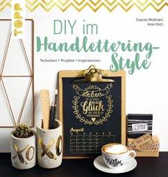 DIY im Handlettering-Style (eBook, PDF) - Weidmann, Susanne; Ulrich, Anna