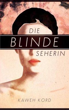 Die blinde Seherin (eBook, ePUB)