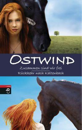 Ostwind: Zusammen sind wir frei / Rückkehr nach Kaltenbach (Mängelexemplar) - Wimmer, Carola; Schmidbauer, Lea; Henn, Kristina M.