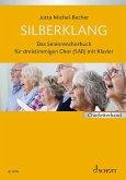 Silberklang, Das Seniorenchorbuch, Chor mit Klavier, Chorleiterband