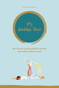 It's Buddha Time - Heidtmann, Daniela