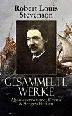 Gesammelte Werke: Abenteuerromane, Krimis & Seegeschichten (eBook, ePUB)