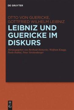 Leibniz und Guericke im Diskurs