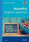 Akzentfrei Englisch sprechen