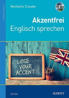 Akzentfrei Englisch sprechen - Claude, Nathalie