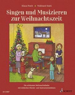 Singen und Musizieren zur Weihnachtszeit, m. Audio-CD