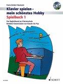 Klavier spielen, mein schönstes Hobby - Spielbuch, m. Audio-CD