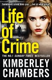 Life of Crime: The gripping No 1 Sunday Times bestseller (eBook, ePUB)