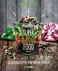 Super Good Food (Mängelexemplar) - Schall, Marcus