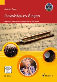 Crashkurs Singen - Ziegler, Alexandra