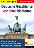 Deutsche Geschichte von 1945 bis heute