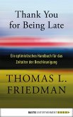 Thank You for Being Late (eBook, ePUB)
