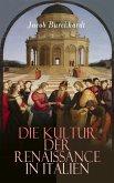 Die Kultur der Renaissance in Italien (eBook, ePUB)