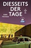 DuMont Reiseabenteuer Diesseits der Tage (eBook, ePUB)