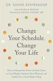Change Your Schedule, Change Your Life (eBook, ePUB)
